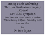 2004-8 Making Tracks Presenter Dr. Stan Layton