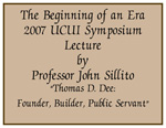 2007-7 The Beginning of an Era Presenter Professor John Sillito
