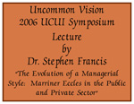 2006-10 Partners for Progress-Uncommon Vision Presenter Dr. Stephen Francis